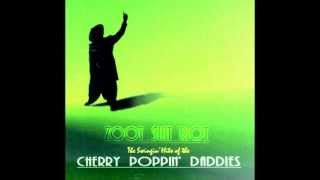 Cherry Poppin' Daddies - No Mercy For Swine (Album Version)