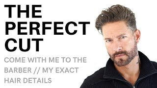 WHAT TO TELL YOUR BARBER : My Exact Haircut Details – Classic Men's Hairstyle