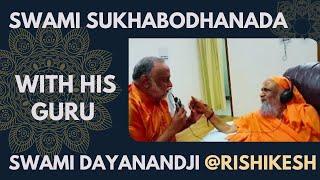 Swami Sukhabodhanada in conversation with his guru Swami Dayanandji @ Rishikesh