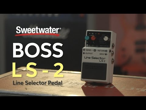 BOSS LS-2 Line Selector Pedal Review