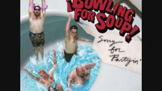 Bowling For Soup - Me With No You  [HQ WITH LYRICS]