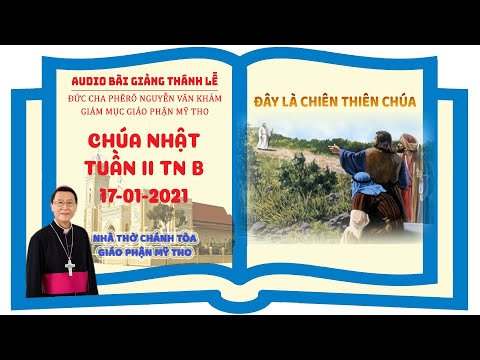 Đức Cha Phêrô suy niệm CN II TN B: ĐÂY LÀ CHIÊN THIÊN CHÚA