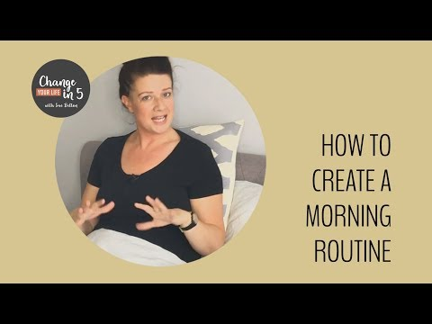 How to create a morning routine