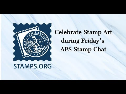 "APS Stamp Chat: ""Stamp Art"" presented by Terry Amman"