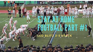 Stay at Home Football Part 1: Leo Blitz out of the 3-5 Stack