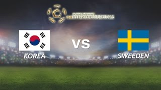 [29.05.2016] Korea vs Sweden [The Intercontinentals] [Bán kết 2]