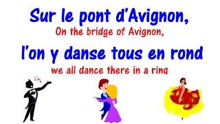 Sur le pont d'Avignon + Lyrics - Learn French Song