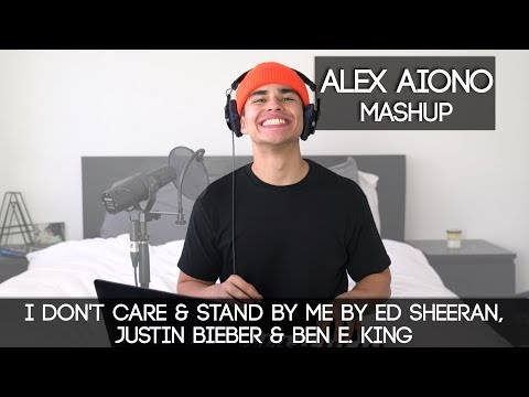 I Don't Care & Stand By Me by Ed Sheeran, Justin Bieber & Ben E. King | Alex Aiono Mashup