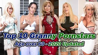 Top 10 Granny Pornstars (Age over 60 - 2020 Updated)