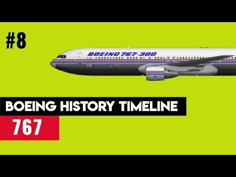 "Boeing Timeline #8: Boeing 767 - ""Stumpy"""