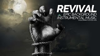 Revival - Orchestral Instrumental - Epic Background Music