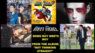 Matt Fishel - When Boy Meets Boy [Audio]