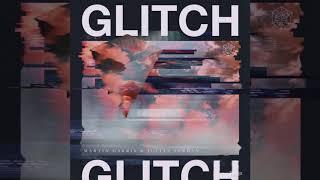 Martin Garrix & Julian Jordan - Glitch (Bass Boosted)