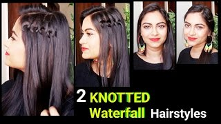 2 Easy Knotted Waterfall Hairstyles for medium to long hair//Side waterfall braid//Indian hairstyles