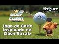 Golf Clash Jogo De Golfe Inspirado Em Clash Royale