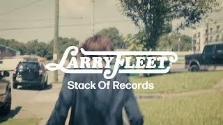 Larry Fleet Stack Of Records