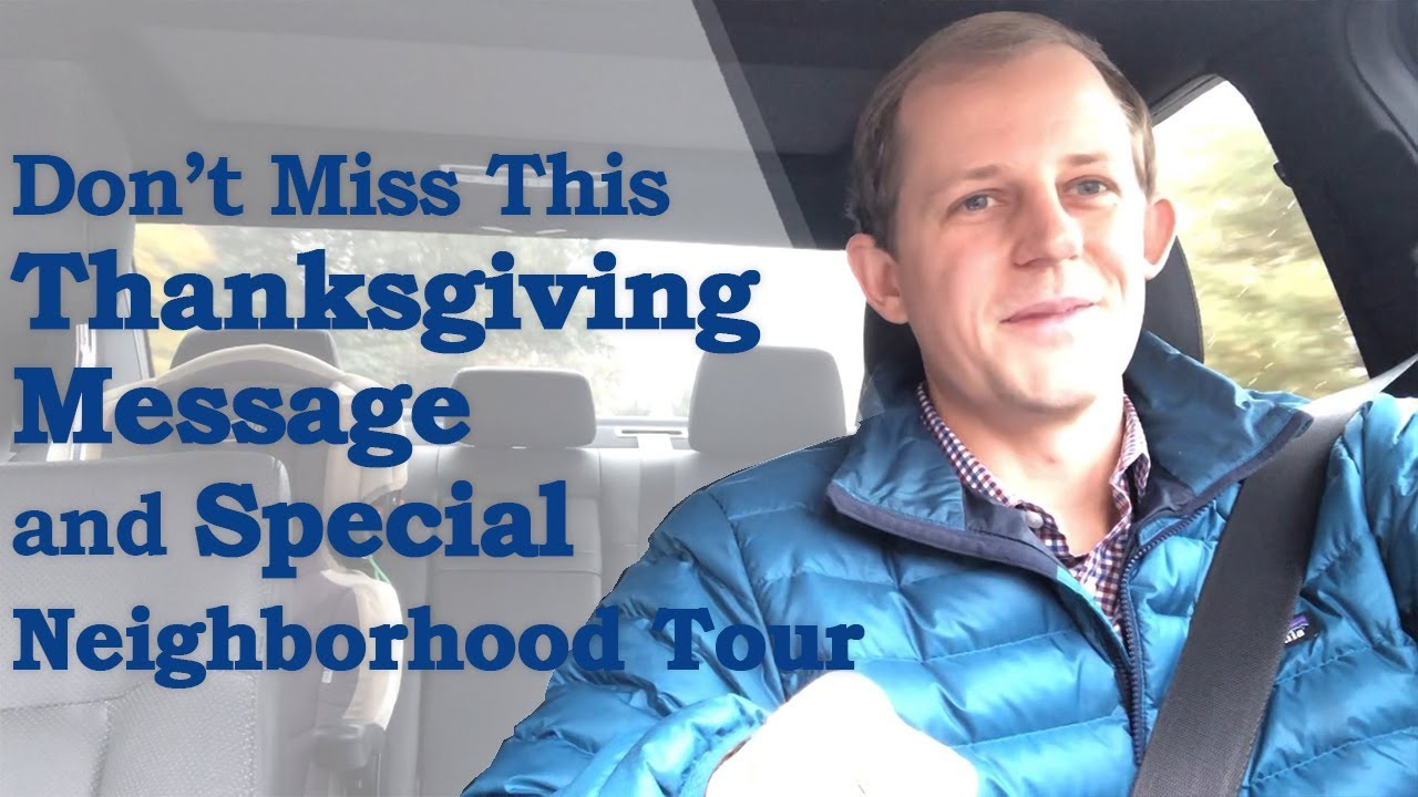 A Thanksgiving Message and a Tour of Park Ridge