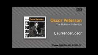 Oscar Peterson - I, surrender, dear