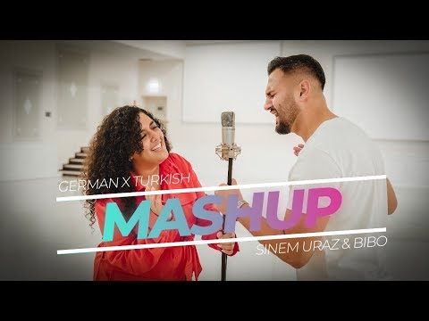 GERMAN X TURKISH X MASHUP 2019 by Sinem Uraz & Bibo