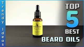 Top 5 Best Beard Oils Review in 2020