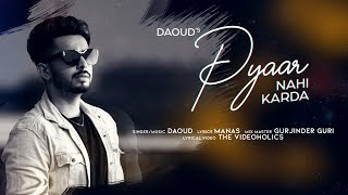 Pyaar Nahi Karda | (Full Song) | Daoud | Punjabi Songs | Latest Punjabi Songs 2020 | Jass Records