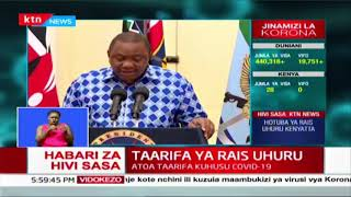 President Uhuru: Today we have registered our first patient who has fully recovered