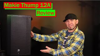Mackie Thump 12A PA Speaker Review    Best Budget DJ PA Speaker?