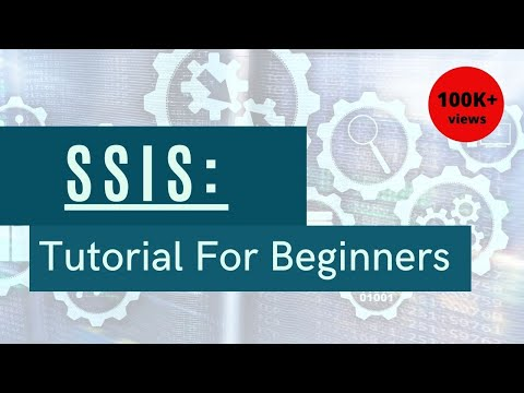 SQL Server Integration Services - SSIS For Beginners - YouTube