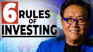 Master The Six Basic Rules Of Investing – Robert Kiyosaki