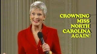 Jeanne Robertson | Crowning Miss North Carolina. AGAIN!