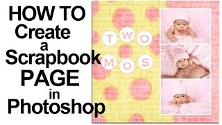 How To Create A Digital Scrapbook Page With Photoshop