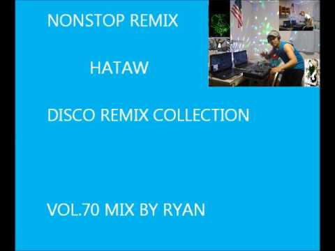 Nonstop mix vol.70 mix by ryan(hataw disco)