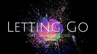 Kristin Rose - Letting Go (Official Lyric Video)