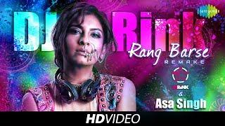 Rang Barse | Remake | DJ Rink & Asa Singh