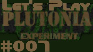 Let's Blindly Play Plutonia Experiment Part #007 Let the Games Begin