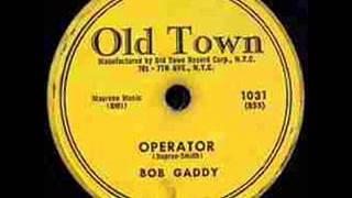 BOB GADDY   Operator   1956