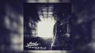 Headhunterz -  Live Before We Die feat  KiFi (Crystal Lake Remix)