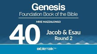 Jacob and Esau - Round 2