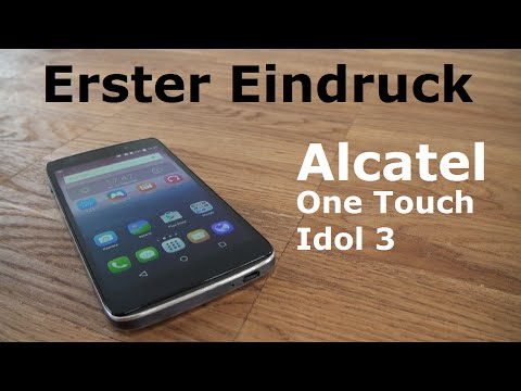 Alcatel One Touch Idol 3 4,7 Zoll Dual - Erster Eindruck