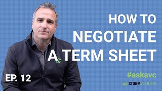 AskAVC #12 – How to negotiate a term sheet