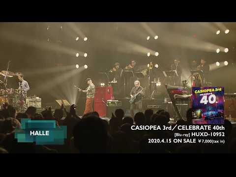 CASIOPEA 3rd?CELEBRATE 40?<???????> [Blu-ray] 2020.4.15. (WED)  Release online metal music video by CASIOPEA