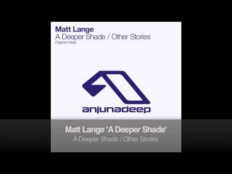 Matt Lange - A Deeper Shade