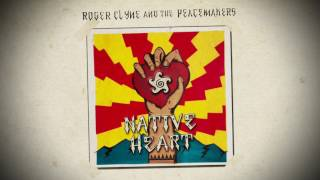 Native Heart  <b>Roger Clyne</b> & The Peacemakers
