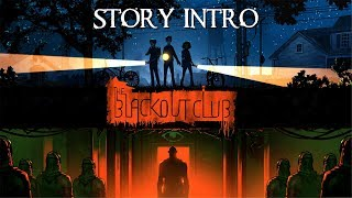 Ep 1 - The Blackout Club - story intro [1080p,60fps] (reupload)