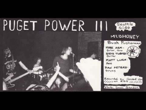 Mudhoney - Bush Pusherman