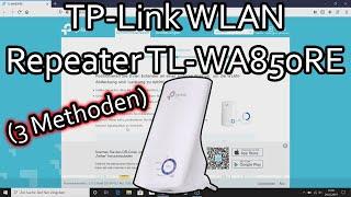 TP-Link WLAN Repeater einrichten und verbinden (TL WA850RE)