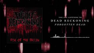 Forgotten Dead is Here