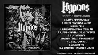 "HYPNOS ""Heretic Commando / Rise Of The New Antikrist"" 2012 (full Album)"