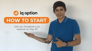 Webinar: how to start trading with IQ Option