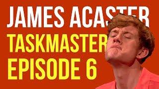 James Acaster on Taskmaster Episode 6